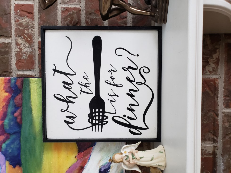 What the Fork is for Dinner Sign, Kitchen Sign