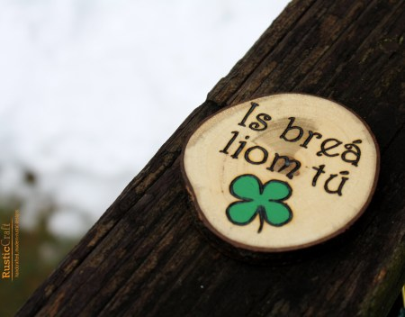 Is breá liom tú - Irish I Love You - St Patricks