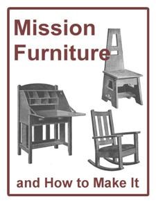 Mission Furniture & How to Make It  e Book