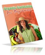 Organic Gardening For Beginners E -Book