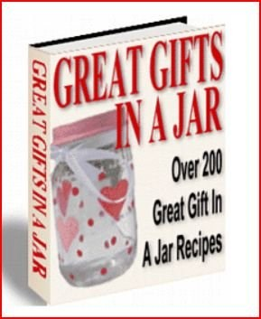 Great Gifts In A Jar Recipes E -Book